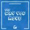 Cash and Maverick - The Way You Move