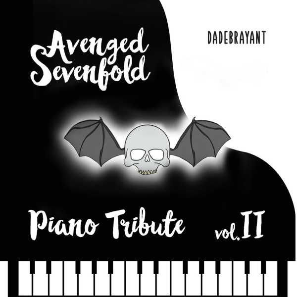 Avenged Sevenfold Piano Tribute, Vol  2 by Dadebrayant