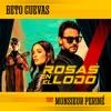 Rosas en el Lodo (feat. Monsieur Periné) - Single