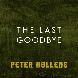 Peter Hollensの「The Last Good...
