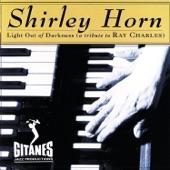 Shirley Horn - I Got A Man