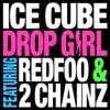 Drop Girl feat Redfoo 2 Chainz Single