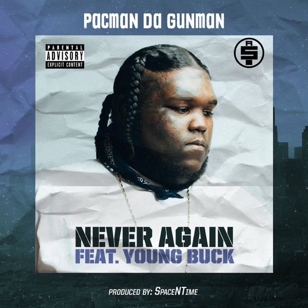 Never Again (feat. Young Buck) - Single