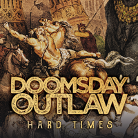 Doomsday Outlaw - Hard Times artwork