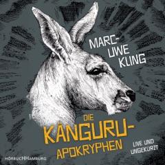 Die Känguru-Apokryphen: Live und ungekürzt