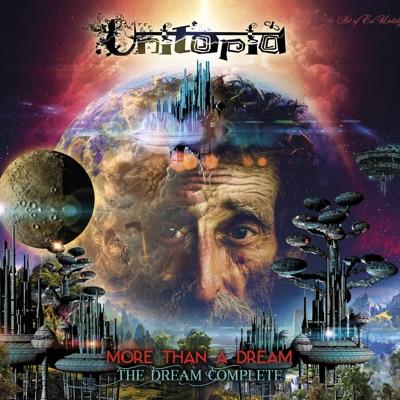 More Than a Dream - The Dream Complete - Unitopia