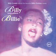Billy Remembers Billie (Billy Crystal Selects His Favorite Billie Holiday Music) - Billie Holiday - Billie Holiday