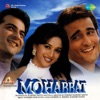 Mohabbat Original Motion Picture Soundtrack