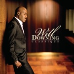 Will Downing - Baby I'm for Real (feat. Phil Perry)