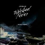 Wicked Fever (MYNGA Remix) - Single