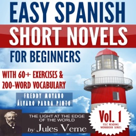 ‎Easy Spanish Short Novels for Beginners With 60+ Exercises & 200-Word  Vocabulary: Jules Verne´s