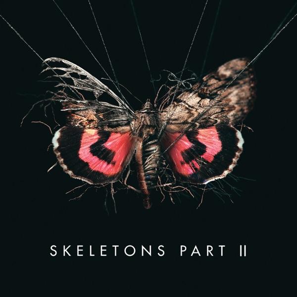 Skeletons, Pt. 2 - EP