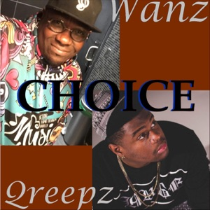 Wanz & Qreepz - Choice