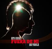 Fuera De Mí (feat. Ana Torroja) - Beto Cuevas