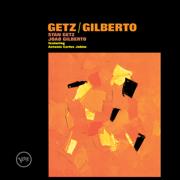 Getz/Gilberto - Stan Getz & João Gilberto - Stan Getz & João Gilberto