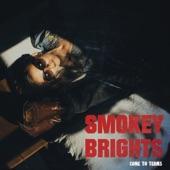 Smokey Brights - Blame it on Me