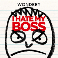 Podcast cover art for I Hate My Boss