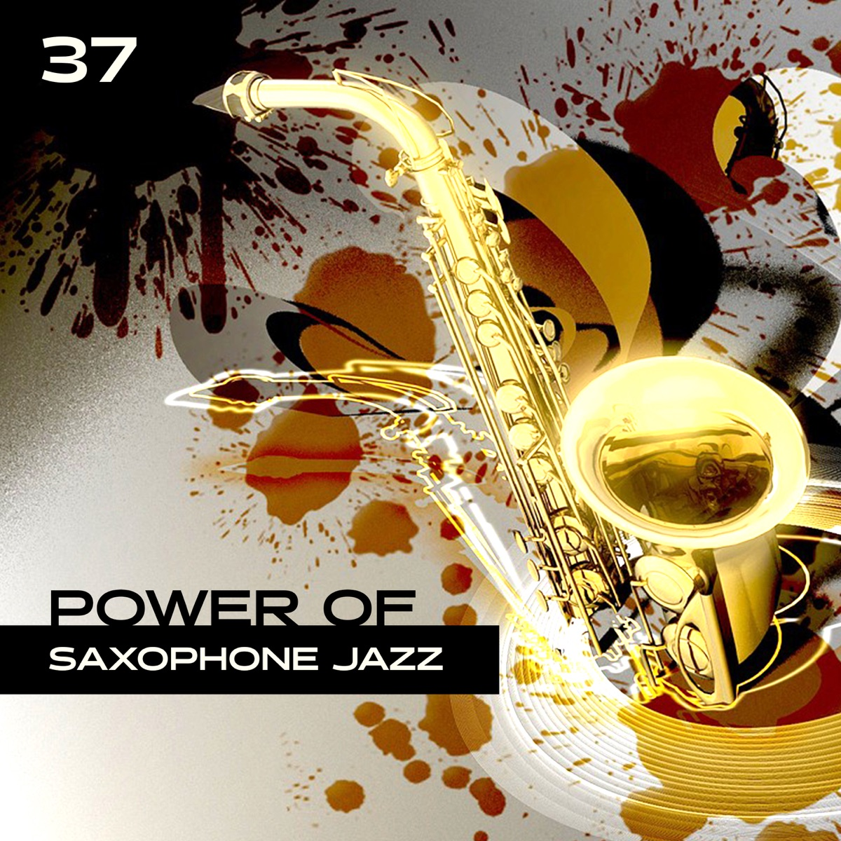Power of Saxophone Jazz: 37 Night Smooth Vibes, Deep Relaxation in