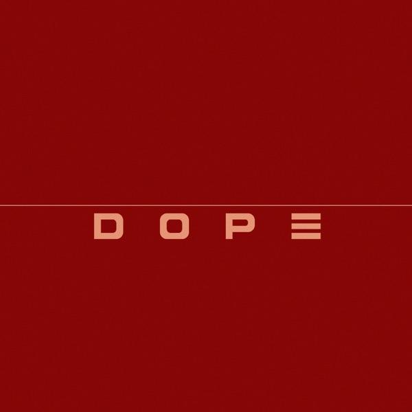 Dope (feat. Marsha Ambrosius) - Single