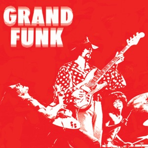 Grand Funk (Remastered)