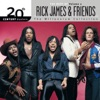 20th Century Masters The Millenniumm Collection The Best of Rick James Friends Vol 2