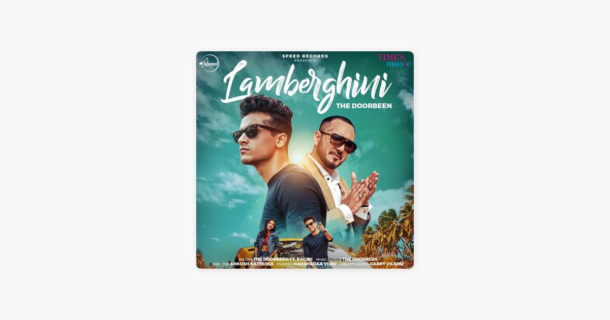 Lamberghini Single Feat Ragini Single By The Doorbeen On
