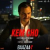 Kem Cho From Baazaar Single