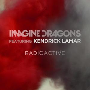 Imagine Dragons - Radioactive feat. Kendrick Lamar