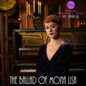 The Ballad of Mona Lisa (feat. Hannah Gill)