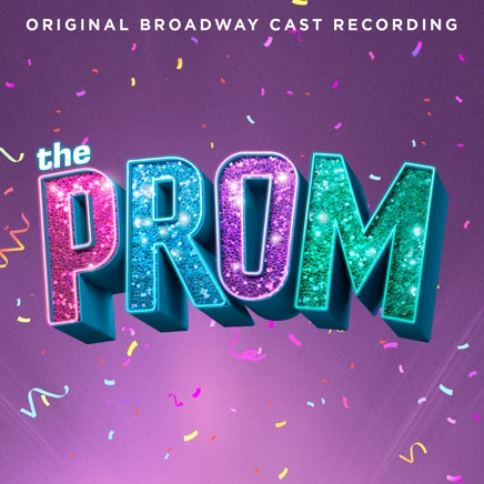 Original Broadway Cast of The Prom: A New Musical - The Prom: A New Musical (Original Broadway Cast Recording) Zip