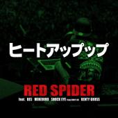 ヒートアップップ (feat. BES, SHOCK EYE from 湘南乃風, MUNEHIRO & Kenty Gross)