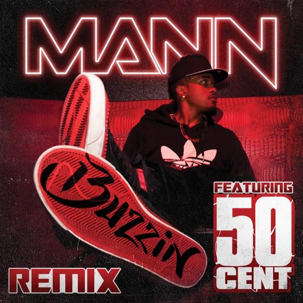 Buzzin (Remix) [feat. 50 Cent] - Single