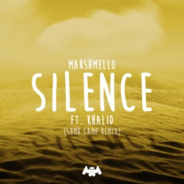 Silence (feat. Khalid) [Sumr Camp Remix]