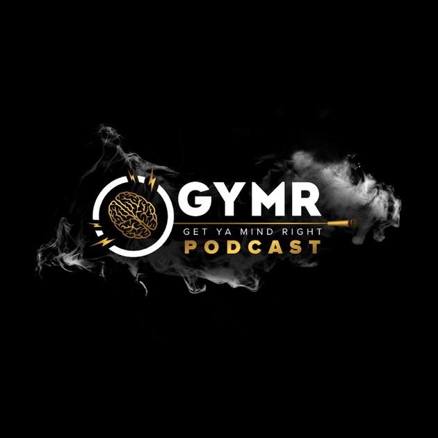 Get Ya Mind Right Motivation Podcast Peak Performance Sports