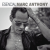 Esencial - Marc Anthony