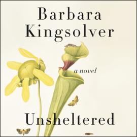 Unsheltered: A Novel (Unabridged) audiobook