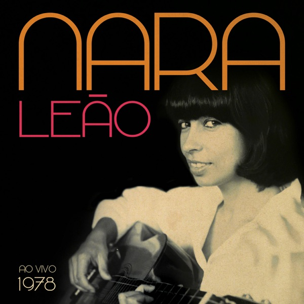 Nara Leão 1978 (Ao Vivo)