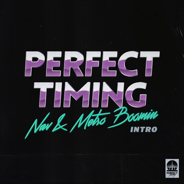 Perfect Timing (Intro) - Single