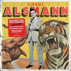 Zirkus Alsmann - Das Beste von Götz Alsmann