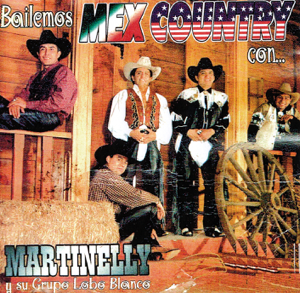 Martinelly & Su Grupo Lobo Blanco - Bailemos Mex Country Con