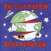 The Dead Milkmen - The Conspiracy Song
