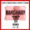 DJ Envy & Derez De'Shon - Hardaway feat Yo Gotti  2 Chainz Remix Song Lyrics