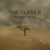 The Class X - Desert Dust (Der Song aus der Werbung) artwork
