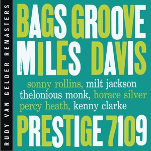 Bags' Groove (Remastered)