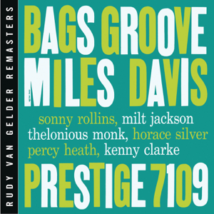 Miles Davis - Bags' Groove (Remastered)