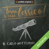Il cielo notturno: Torna a casa, Lessico! - Giorgio Moretti