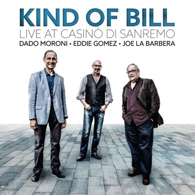 Kind of Bill: Live at Casinò Di Sanremo - Eddie Gomez