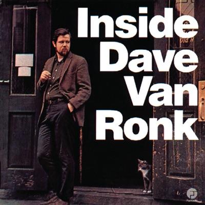 Inside Dave Van Ronk (Remastered) - Dave Van Ronk