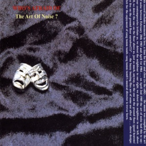 (Who's Afraid of) The Art of Noise? [Remastered]