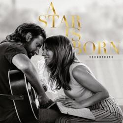 A Star Is Born Soundtrack - Lady Gaga & Bradley Cooper Album Cover